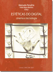 Estéticas do digital: Cinema e Tecnologia