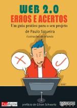 Web 2.0: Erros e Acertos