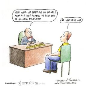 Tirinha: Você quer um emprego no jornal?